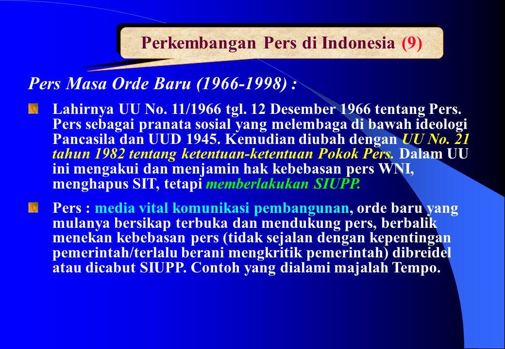 Perkembangan Pers di Indonesia (9)