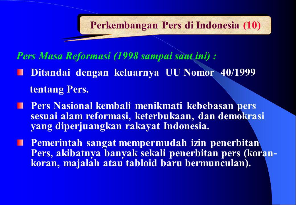 Perkembangan Pers di Indonesia (10)