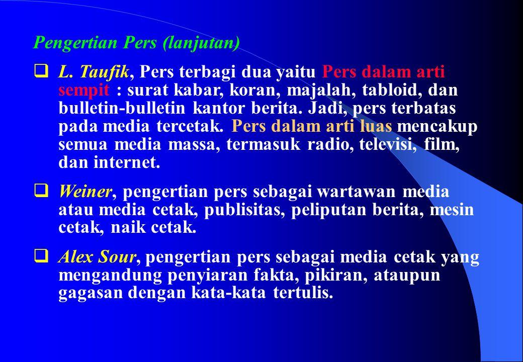 Pengertian Pers (lanjutan)