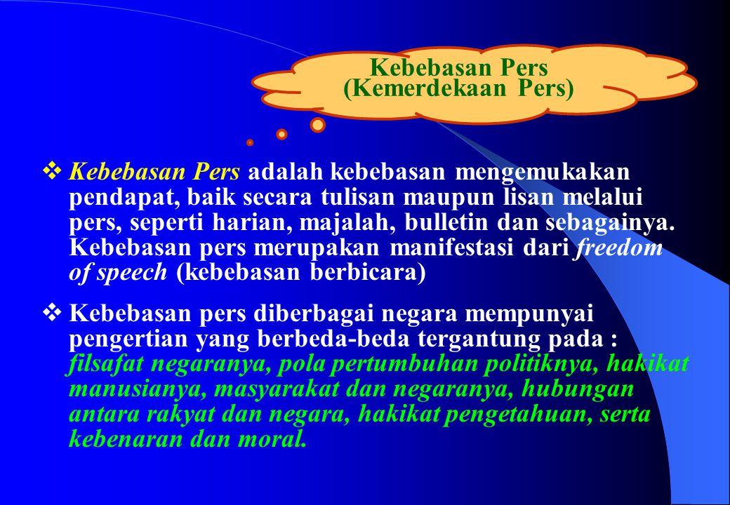 Kebebasan Pers (Kemerdekaan Pers)
