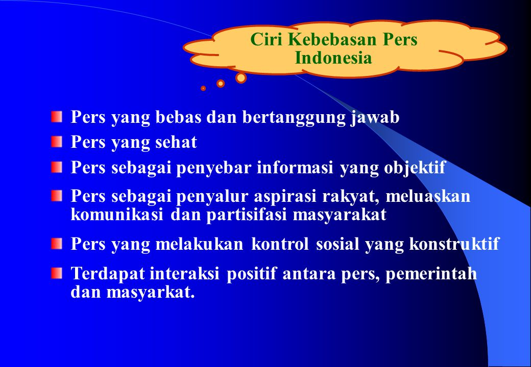 Ciri Kebebasan Pers Indonesia