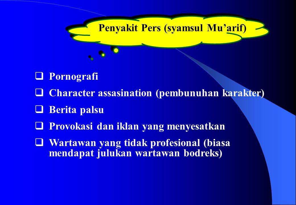 Penyakit Pers (syamsul Mu'arif)