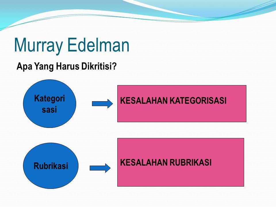 Murray Edelman Apa Yang Harus Dikritisi Kategori