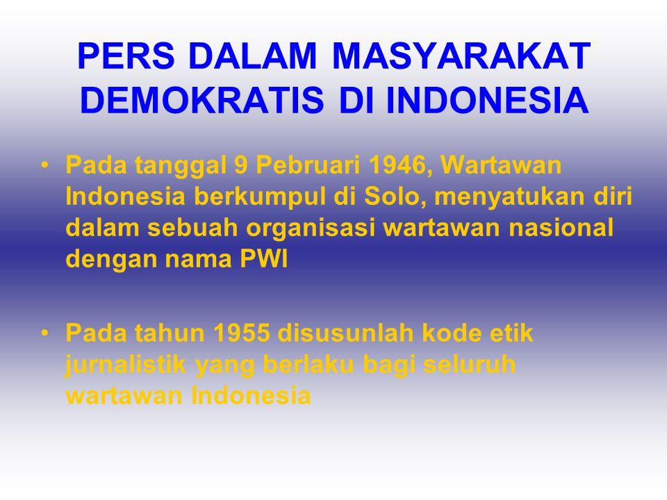 PERS DALAM MASYARAKAT DEMOKRATIS DI INDONESIA