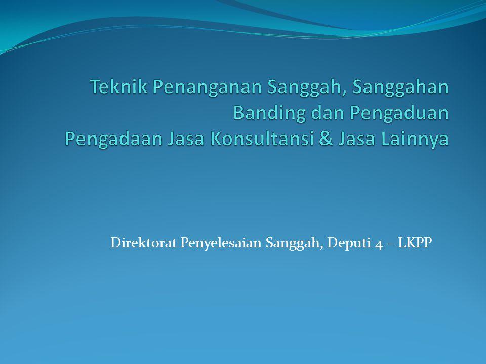 Direktorat Penyelesaian Sanggah, Deputi 4 – LKPP