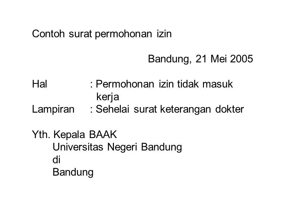 Contoh surat permohonan izin. Bandung, 21 Mei 2005 Hal