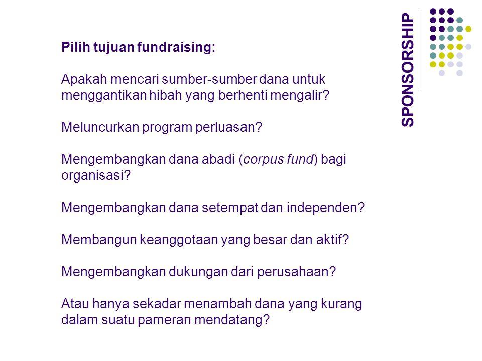 SPONSORSHIP Pilih tujuan fundraising: