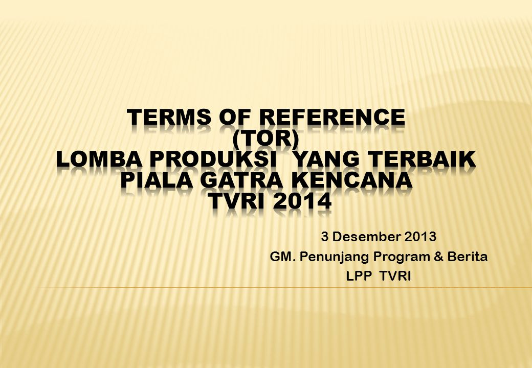 3 Desember 2013 GM. Penunjang Program & Berita LPP TVRI