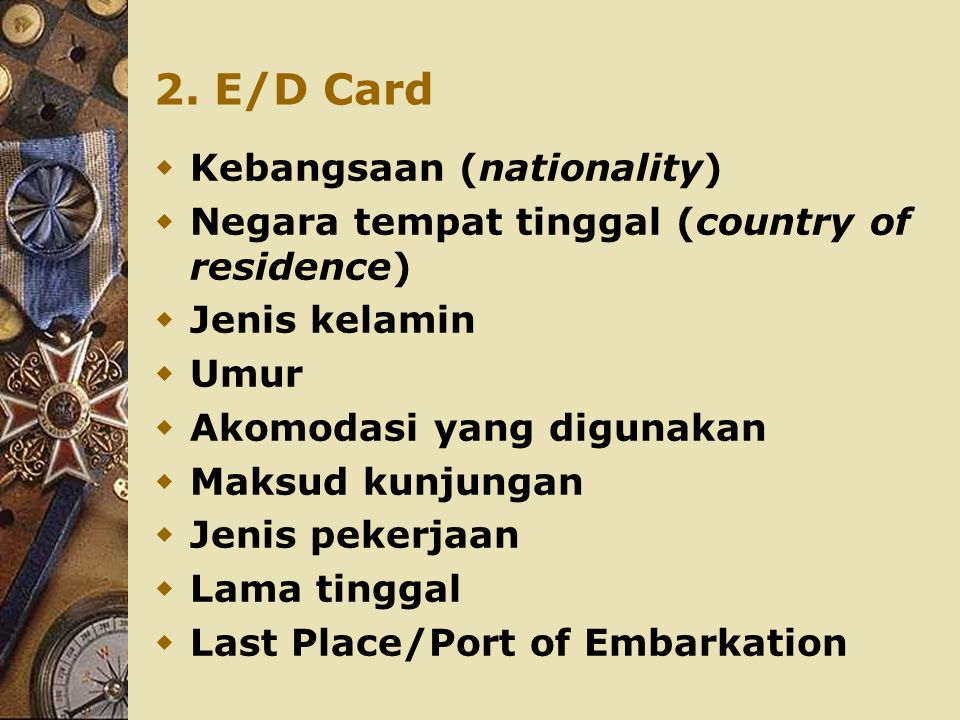 2. E/D Card Kebangsaan (nationality)