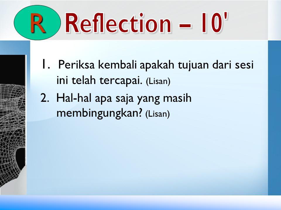 R Reflection – 10 1. Periksa kembali apakah tujuan dari sesi ini telah tercapai.
