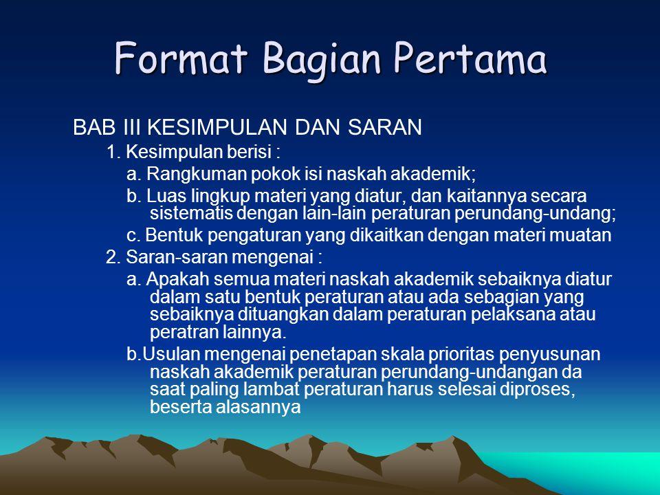 Format Bagian Pertama BAB III KESIMPULAN DAN SARAN