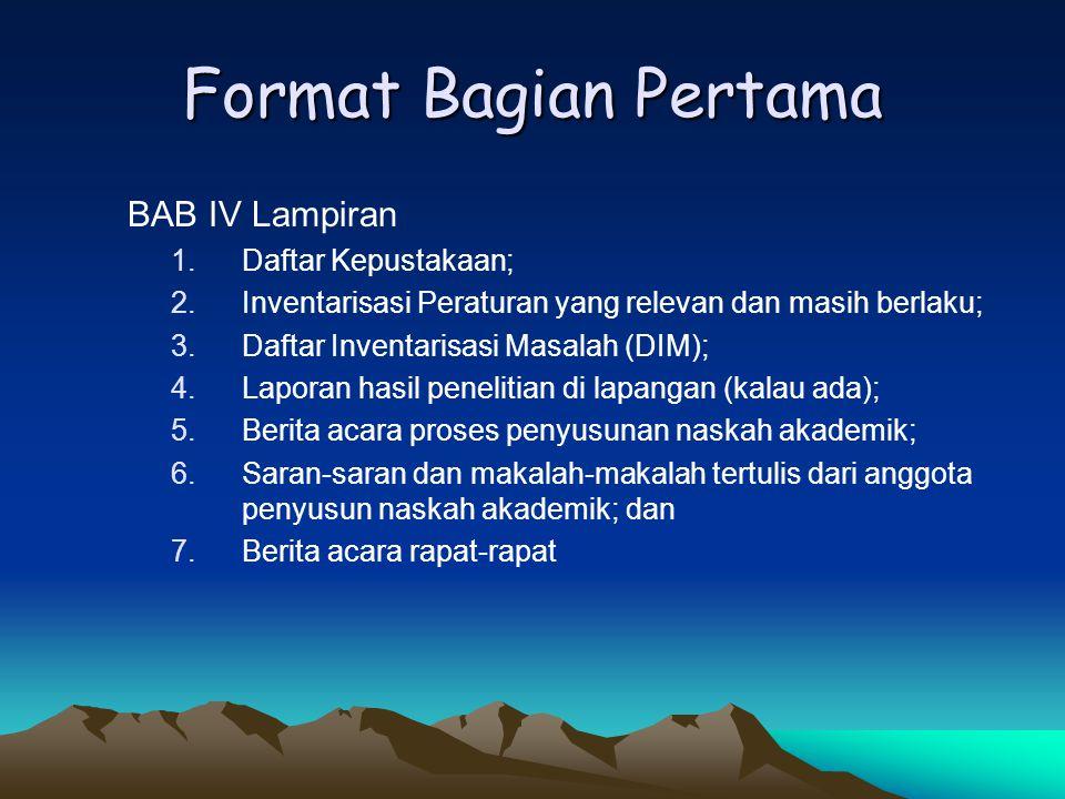 Format Bagian Pertama BAB IV Lampiran Daftar Kepustakaan;