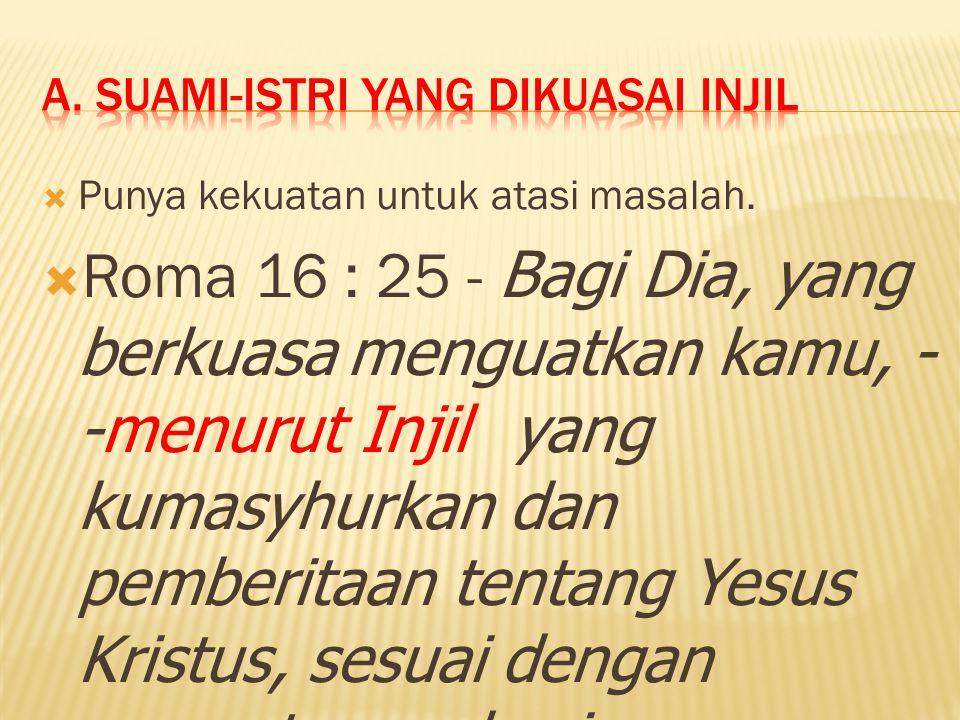 A. Suami-istri yang dikuasai injil