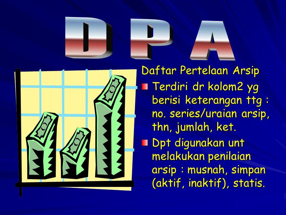D P A Daftar Pertelaan Arsip