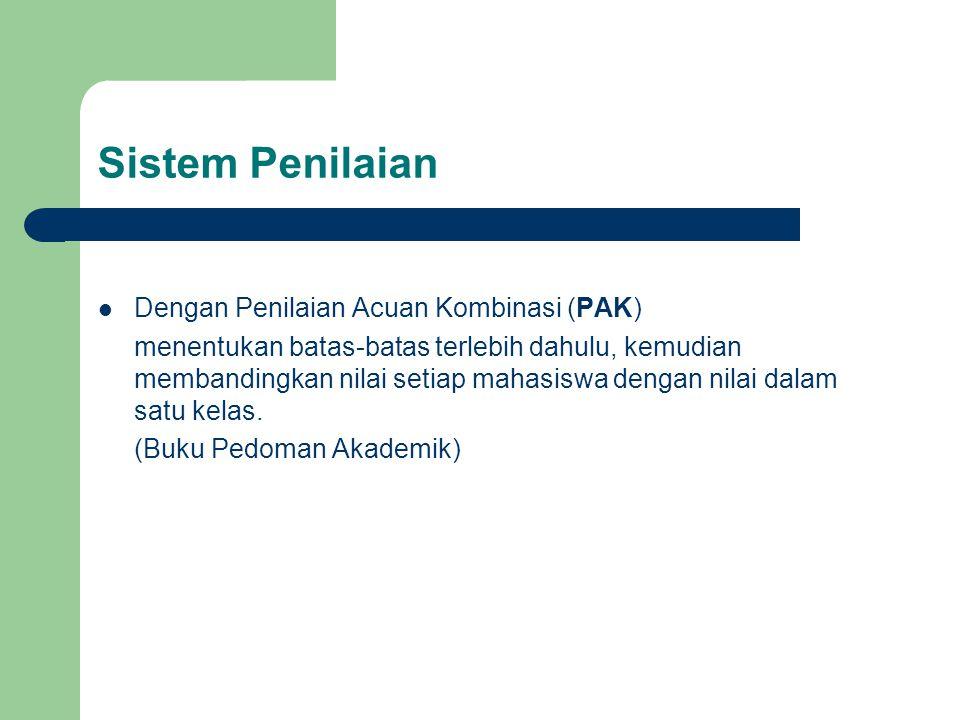 Sistem Penilaian Dengan Penilaian Acuan Kombinasi (PAK)