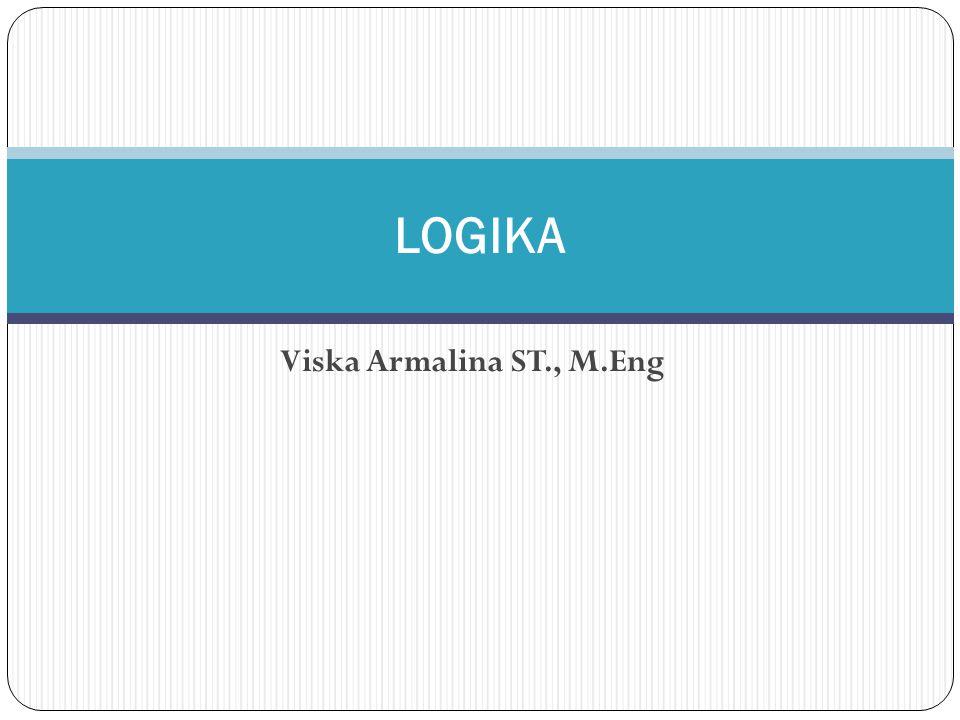 LOGIKA Viska Armalina ST., M.Eng