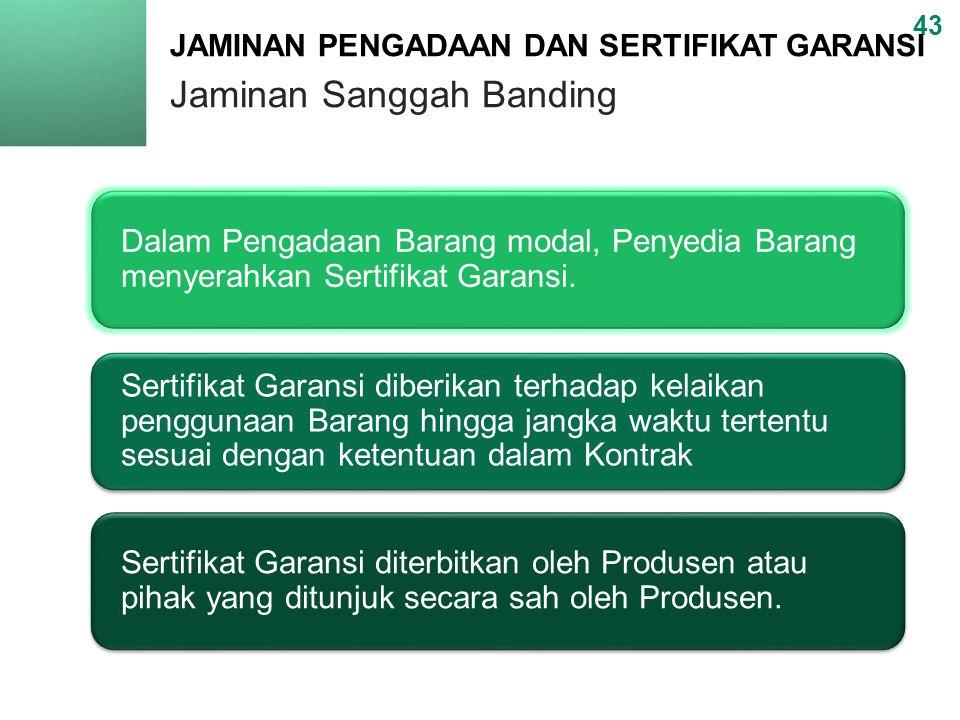 JAMINAN PENGADAAN DAN SERTIFIKAT GARANSI Jaminan Sanggah Banding
