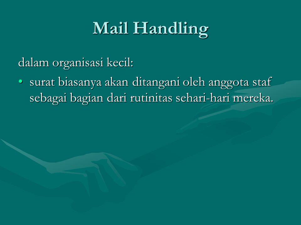 Mail Handling dalam organisasi kecil: