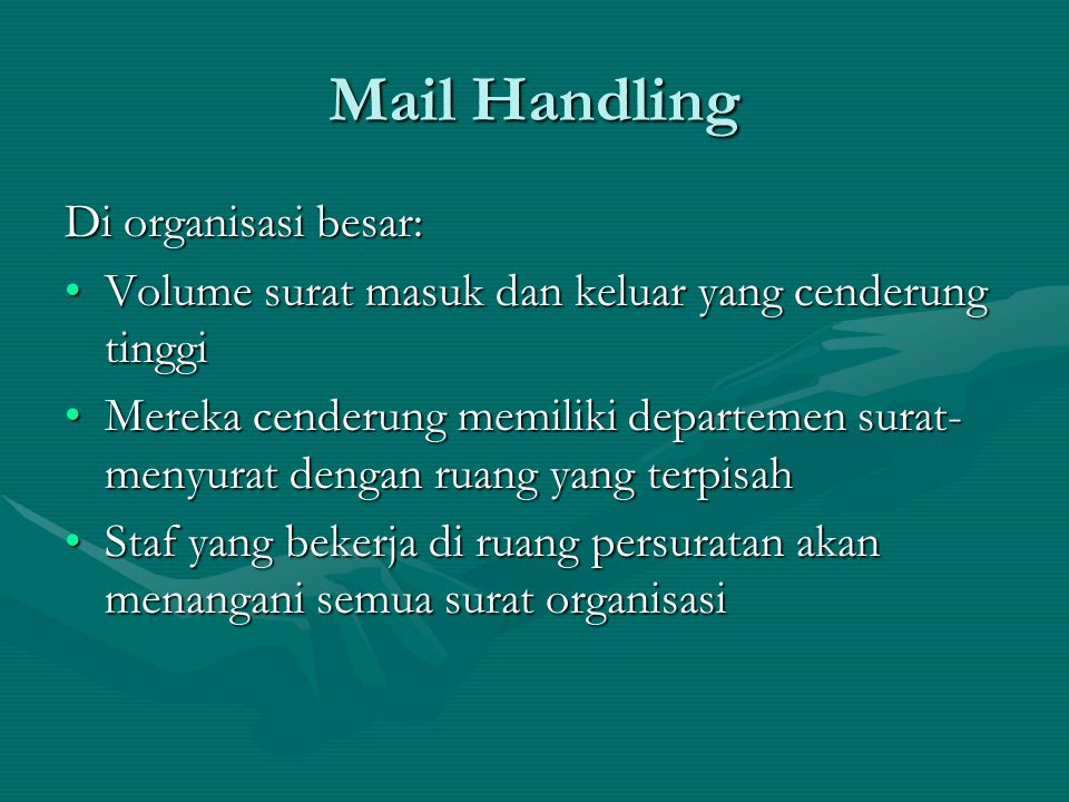 Mail Handling Di organisasi besar:
