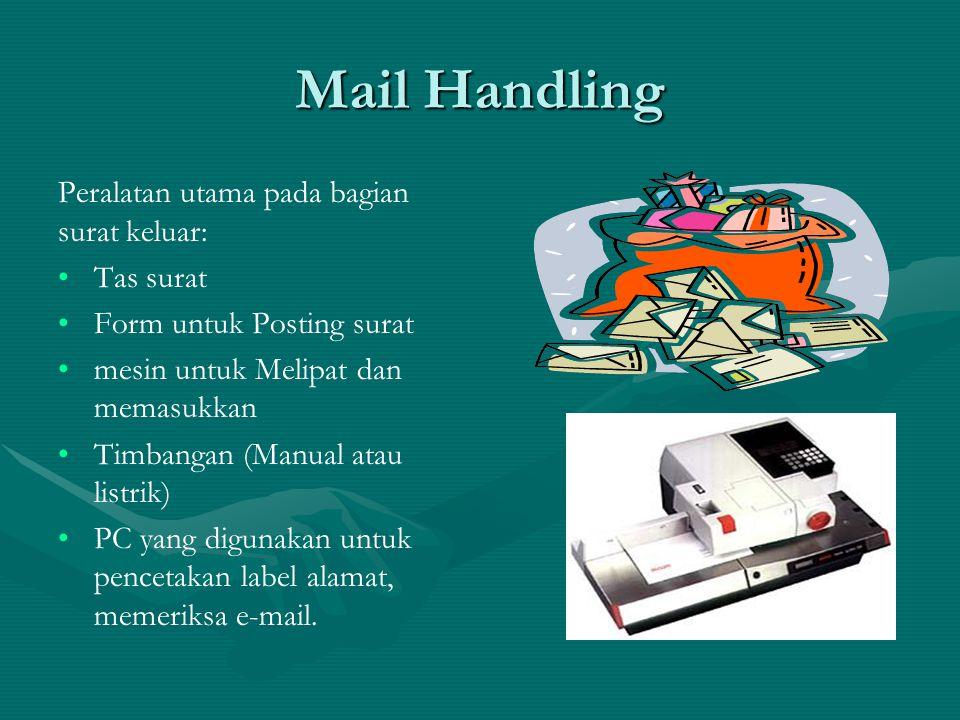 Mail Handling Peralatan utama pada bagian surat keluar: Tas surat