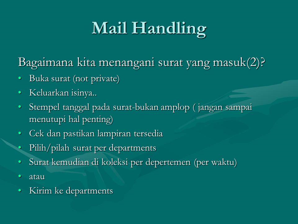 Mail Handling Bagaimana kita menangani surat yang masuk(2)