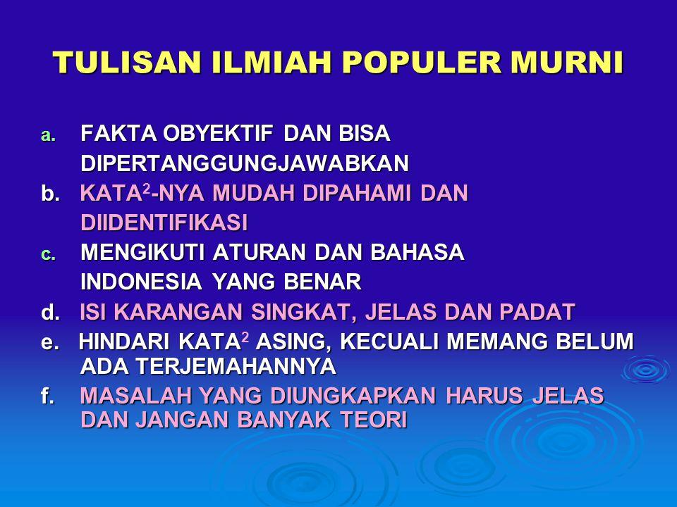 TULISAN ILMIAH POPULER MURNI
