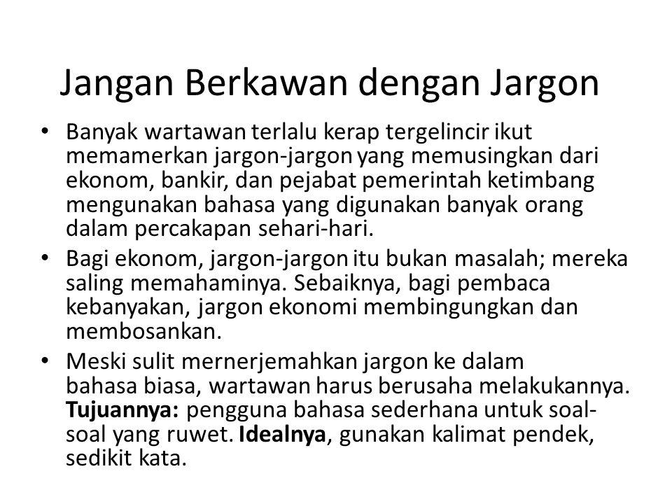 Jangan Berkawan dengan Jargon