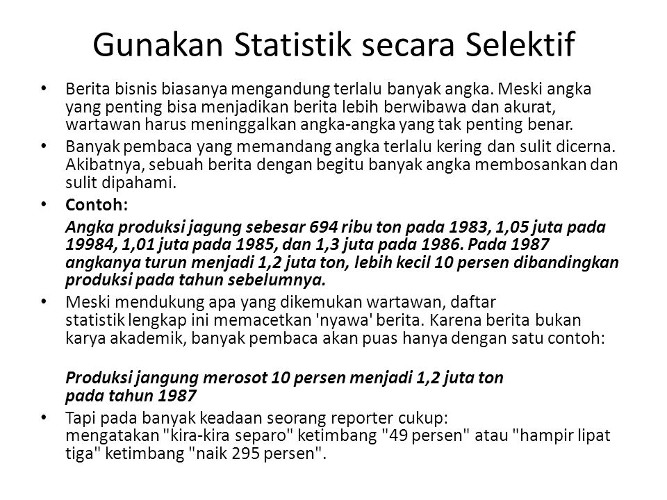 Gunakan Statistik secara Selektif