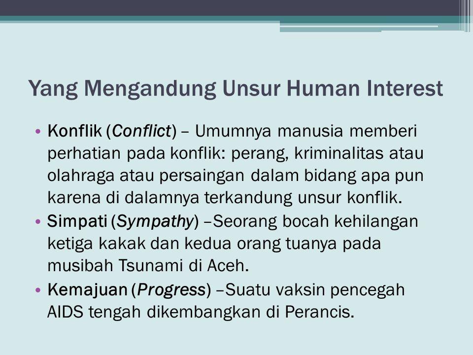 Yang Mengandung Unsur Human Interest