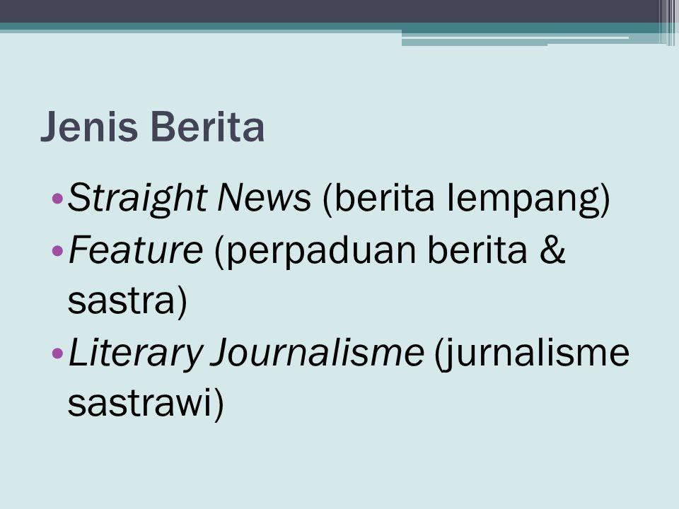 Jenis Berita Straight News (berita lempang)