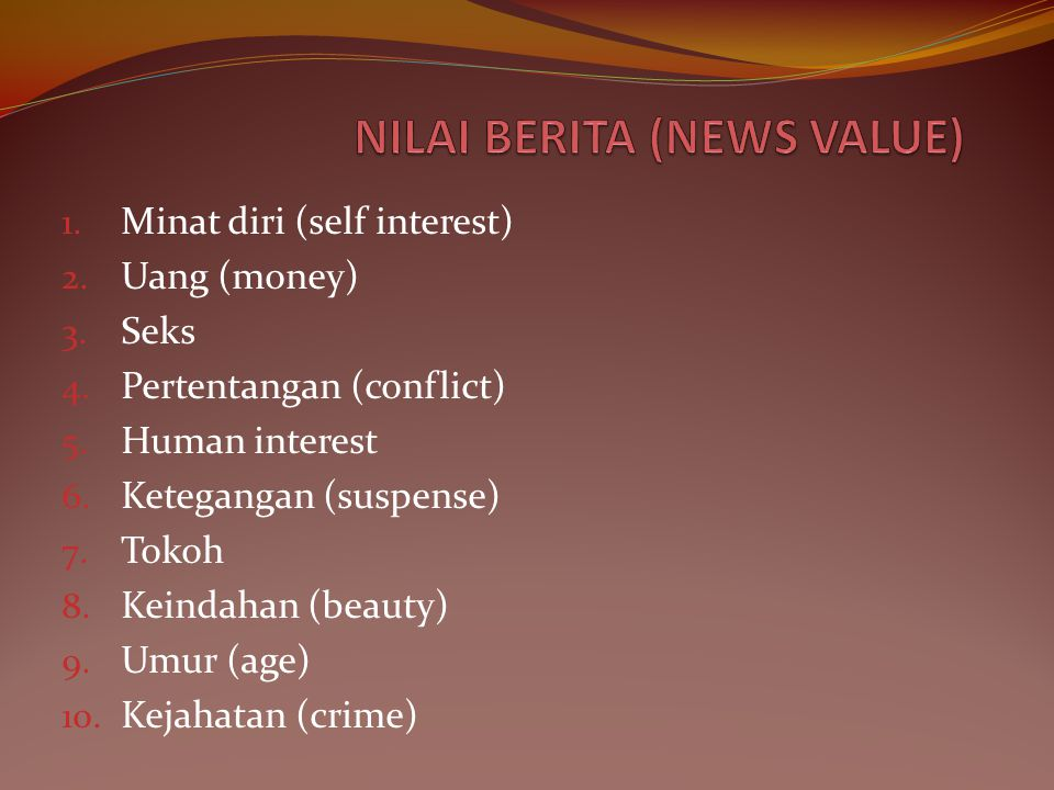 NILAI BERITA (NEWS VALUE)