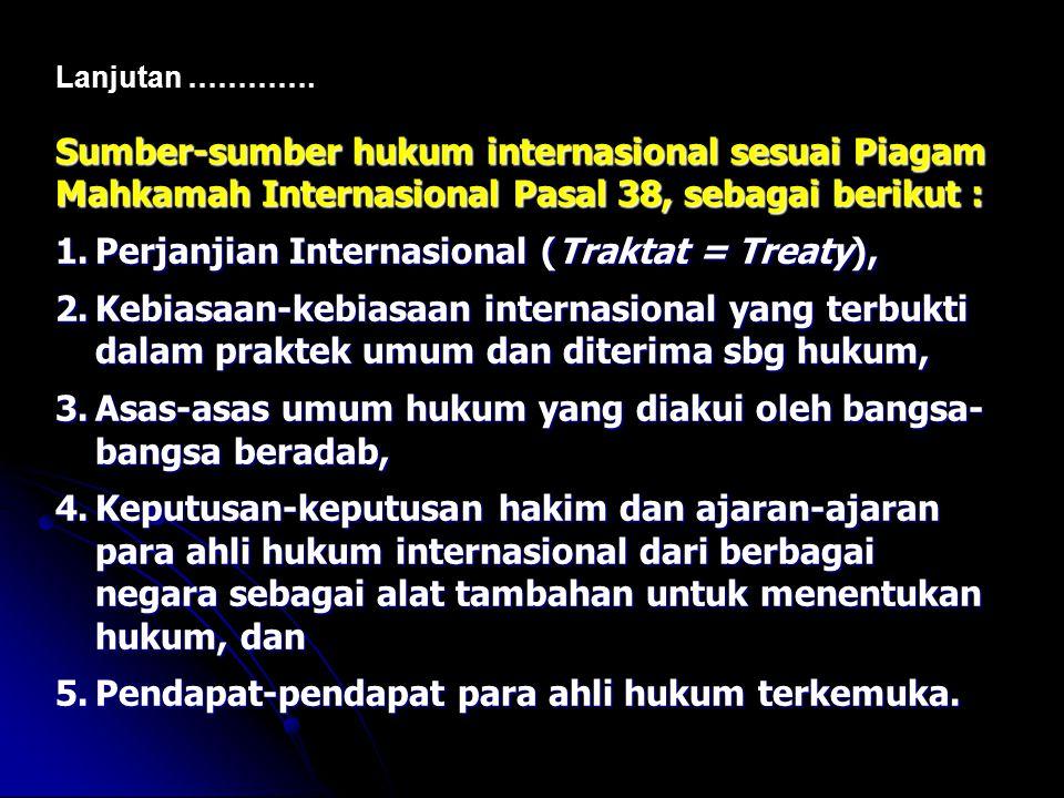 Sumber-sumber hukum internasional sesuai Piagam