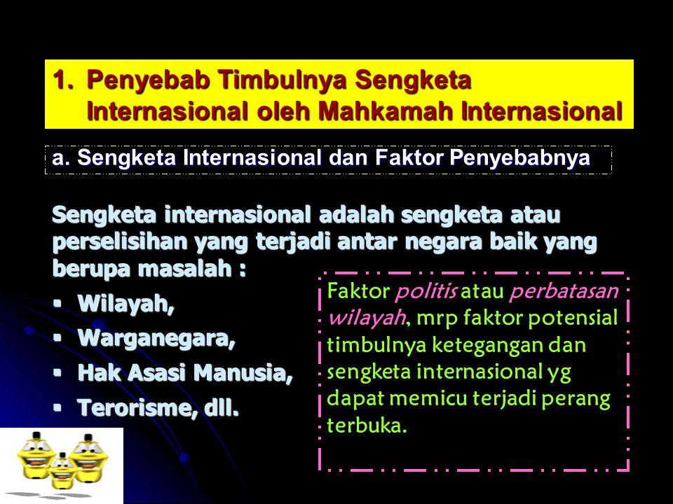 Penyebab Timbulnya Sengketa Internasional oleh Mahkamah Internasional