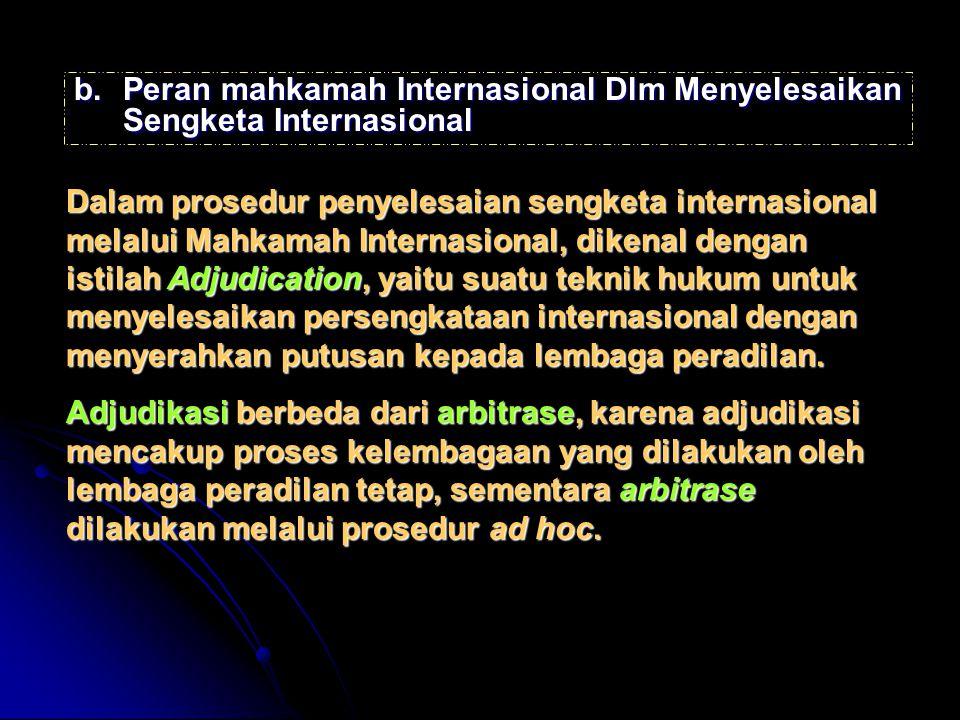 Peran mahkamah Internasional Dlm Menyelesaikan Sengketa Internasional