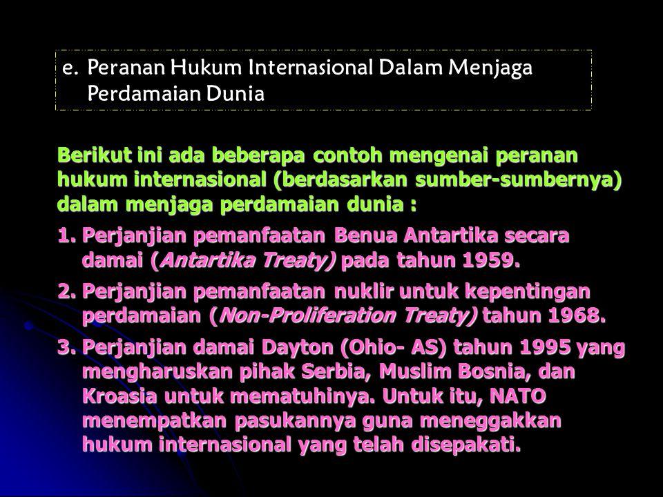 Peranan Hukum Internasional Dalam Menjaga Perdamaian Dunia