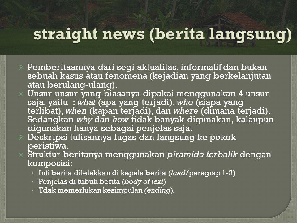 straight news (berita langsung)