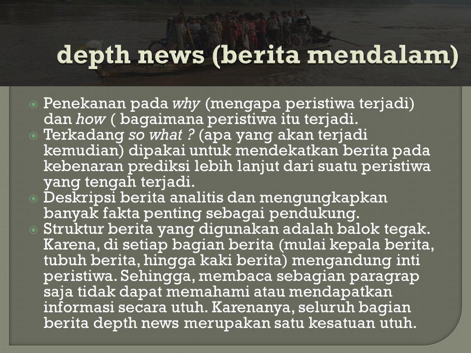 depth news (berita mendalam)