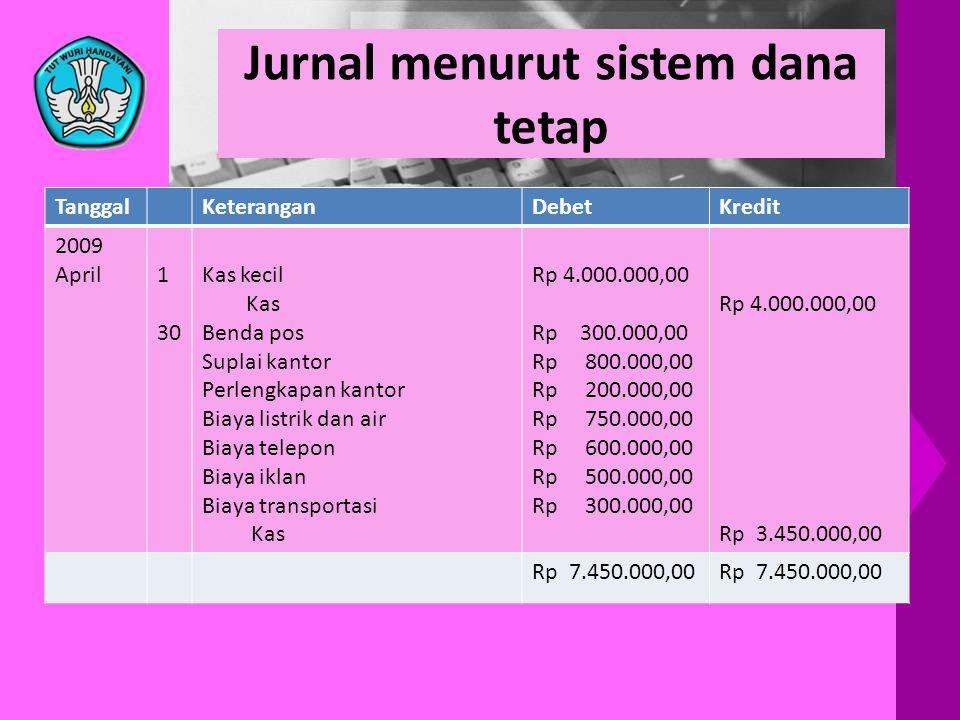 Jurnal menurut sistem dana tetap