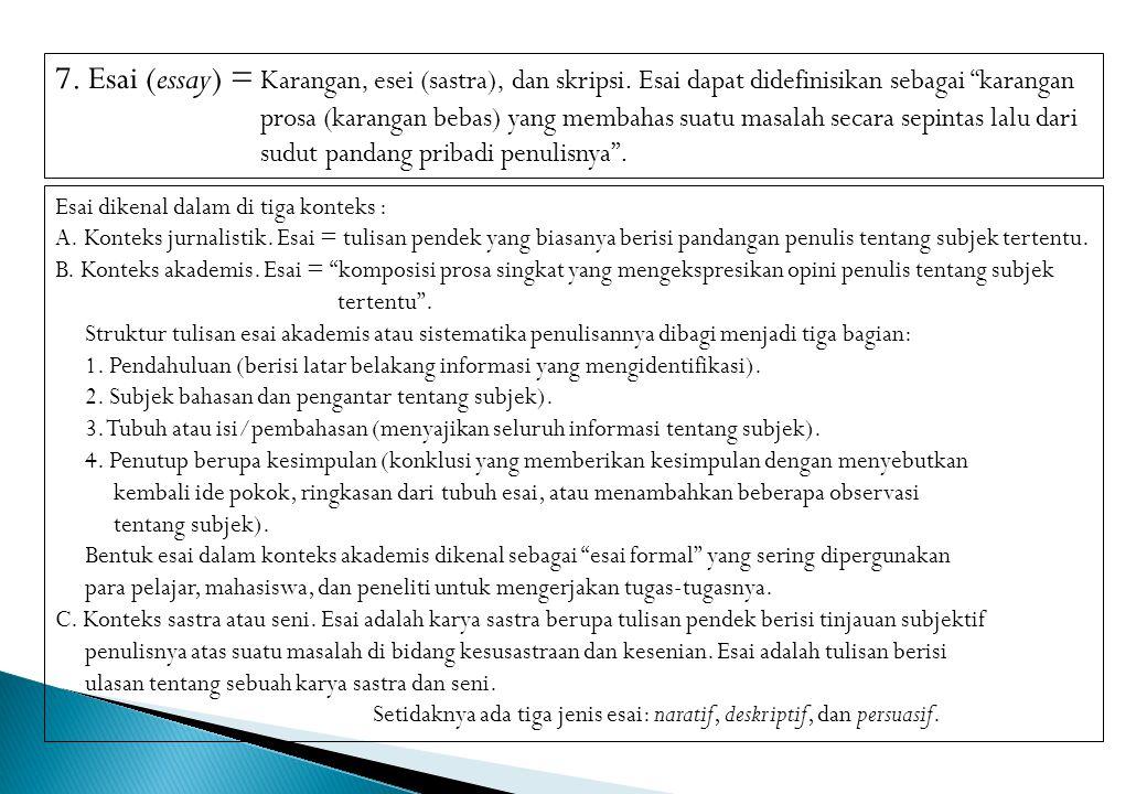 7. Esai (essay) = Karangan, esei (sastra), dan skripsi