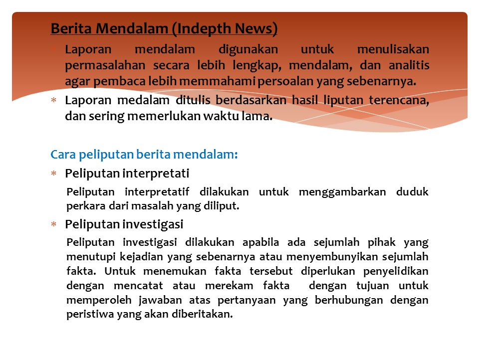 Berita Mendalam (Indepth News)