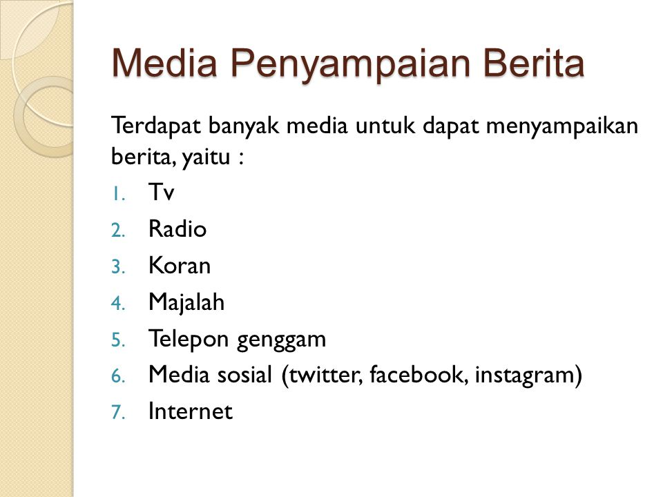 Media Penyampaian Berita