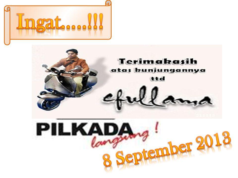 Ingat…..!!! 8 September 2013