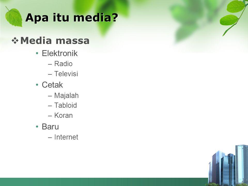 Apa itu media Media massa Elektronik Cetak Baru Radio Televisi