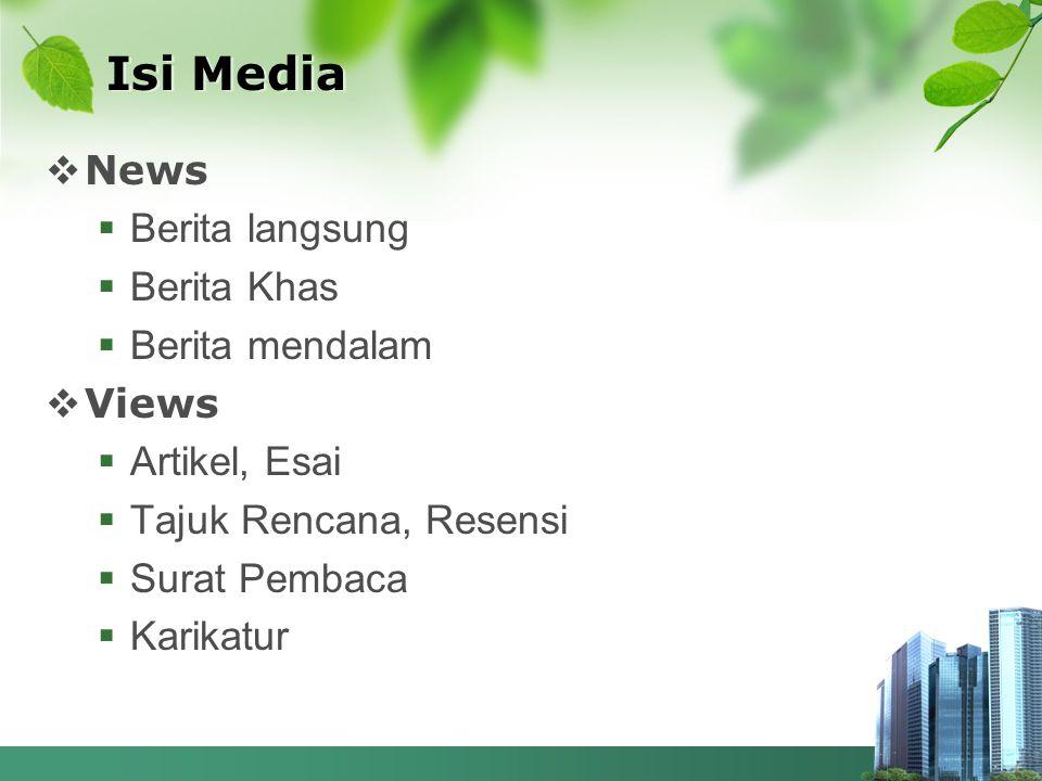Isi Media News Berita langsung Berita Khas Berita mendalam Views