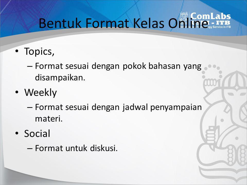 Bentuk Format Kelas Online