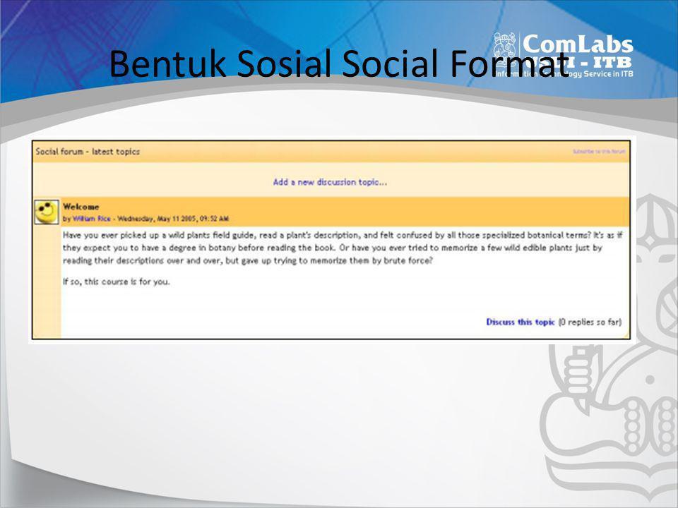 Bentuk Sosial Social Format