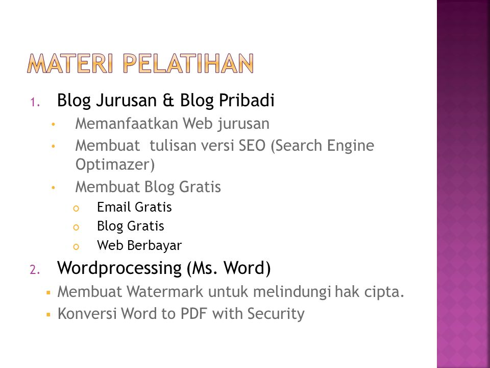 Materi pelatihan Blog Jurusan & Blog Pribadi Wordprocessing (Ms. Word)