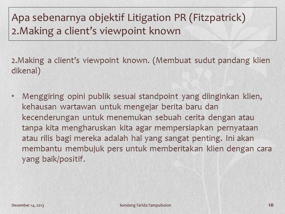 Apa sebenarnya objektif Litigation PR (Fitzpatrick) 2