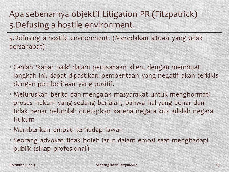 Apa sebenarnya objektif Litigation PR (Fitzpatrick) 5