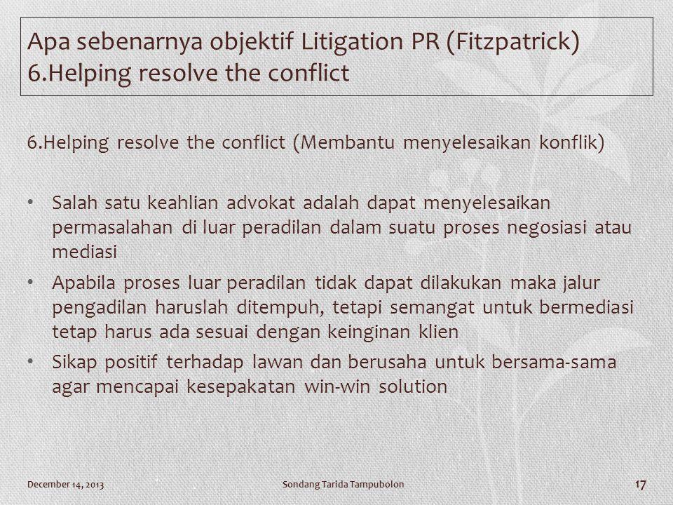 Apa sebenarnya objektif Litigation PR (Fitzpatrick) 6
